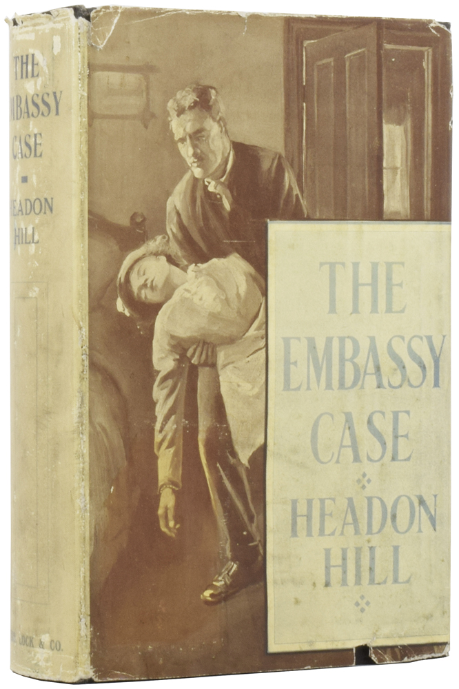 The Embassy Case [Publisher's retained copy]. Headon HILL.