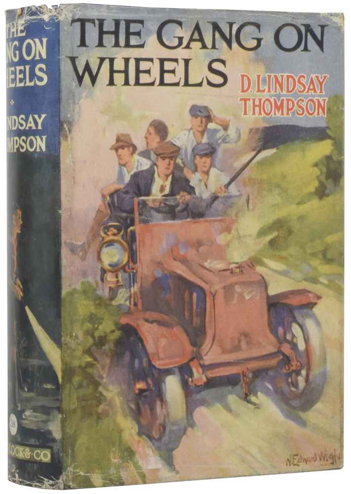 The Gang on Wheels. D. Lindsay THOMPSON.