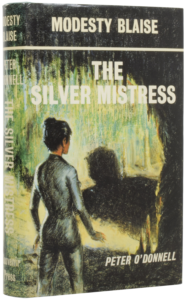 Modesty Blaise: The Silver Mistress. Peter O'DONNELL.