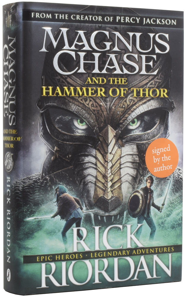 Magnus Chase and the Hammer of Thor. Rick RIORDAN, born 1964.