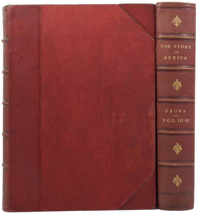 The Story of Africa and its Explorers. With Two Hundred Original Illustrations. Robert BROWN.