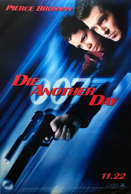 [MOVIE POSTER] Die Another Day. EON 20, Ian Lancaster FLEMING.