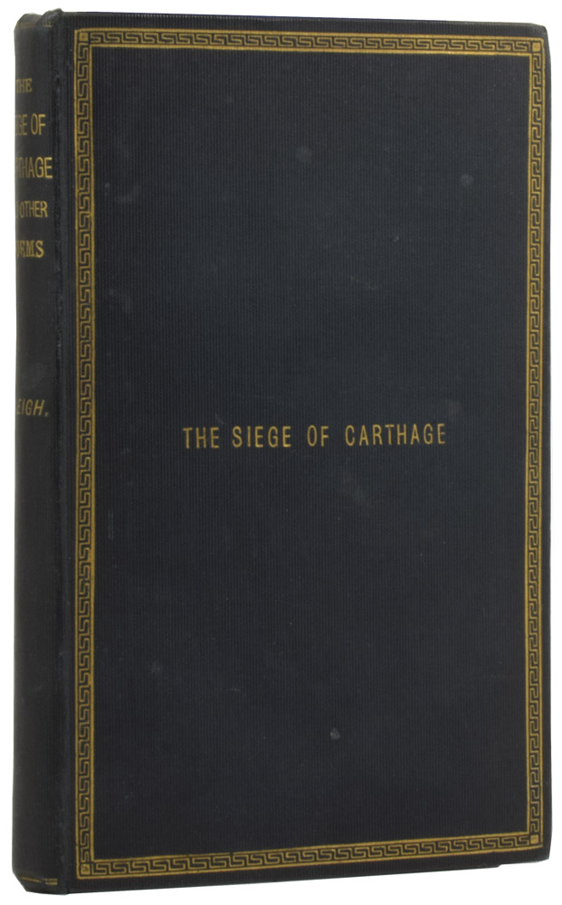 The Siege of Carthage (An Historical Episode), and Other Poems. S. H. SLEIGH.