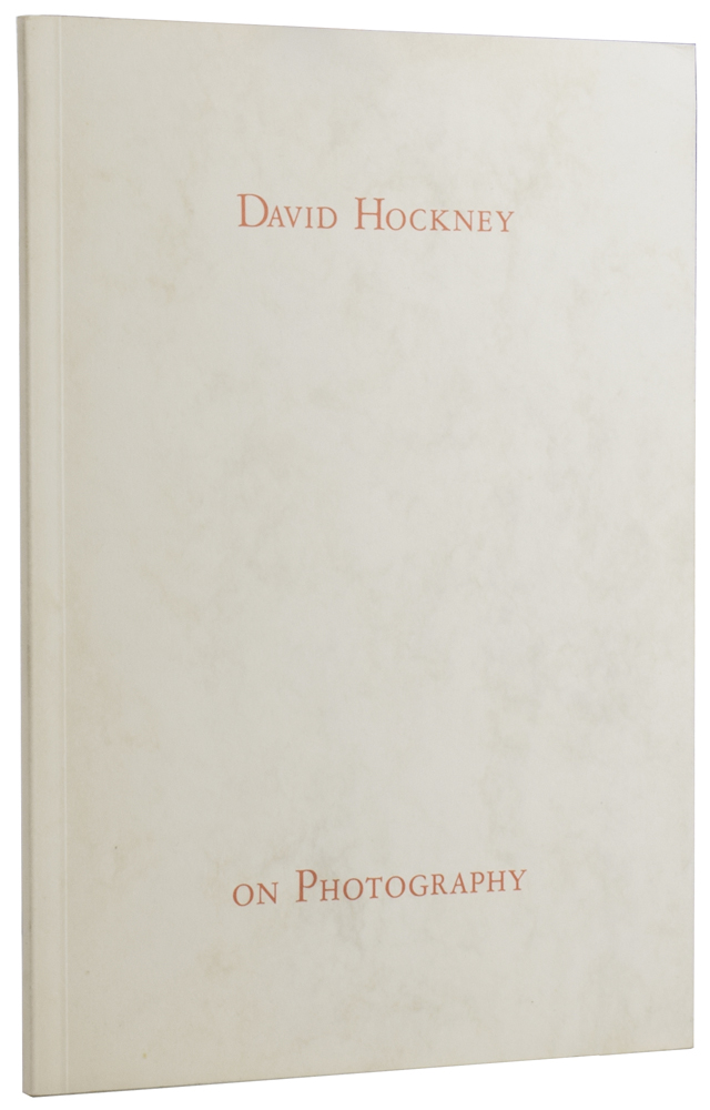 On Photography: A Lecture at the Victoria and Albert Museum, November 1983. David HOCKNEY, born 1937.