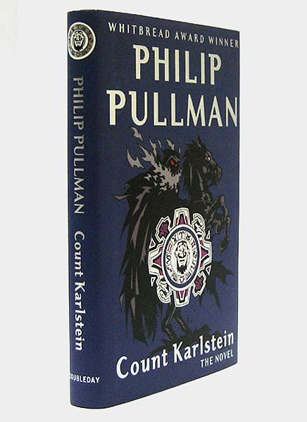 Count Karlstein, or, the Ride of the Demon Huntsman. Illustrations By Diana Bryan. Philip PULLMAN, born 1946.