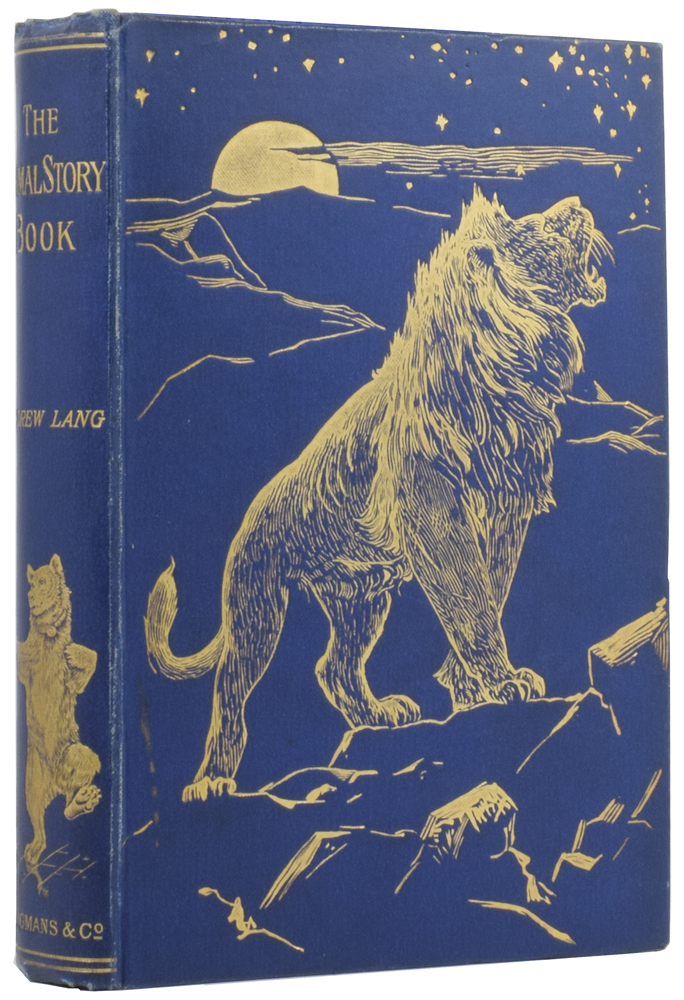 The Animal Story Book. Andrew LANG, H. J. FORD.