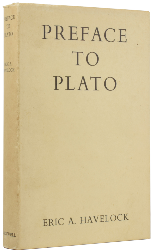 Preface to Plato. Eric A. HAVELOCK.