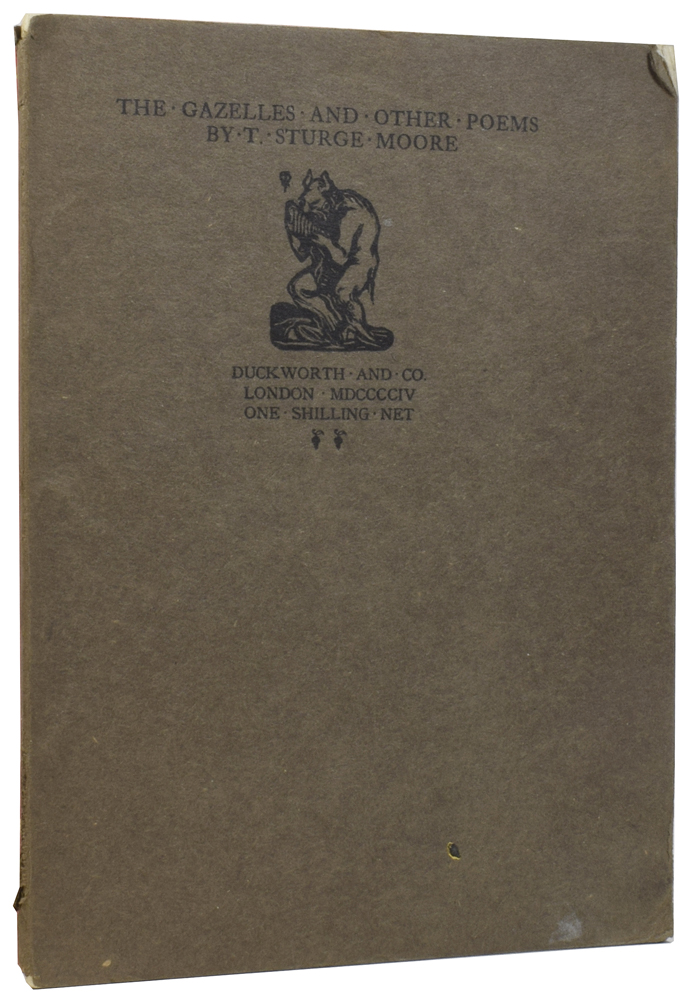 The Gazelles and Other Poems. T. Sturge MOORE.