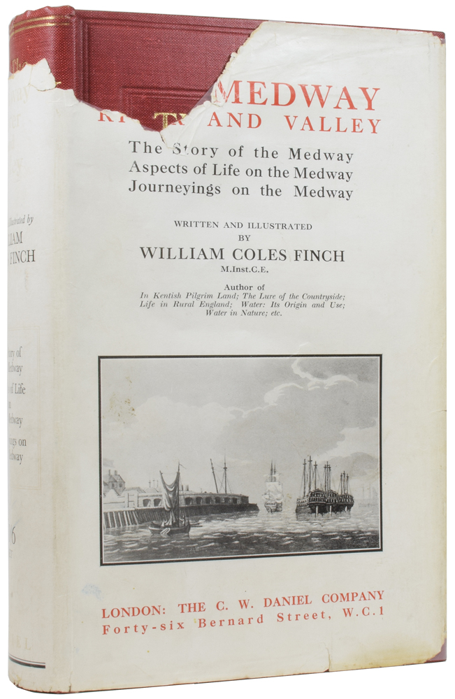 The Medway River and Valley: The Story of the Medway; Aspects of Life on the Medway; Journeyings on the Medway. William COLES FINCH.