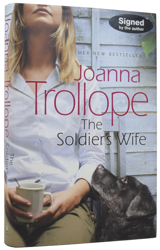 The Soldier's Wife. Joanna TROLLOPE, born 1943.