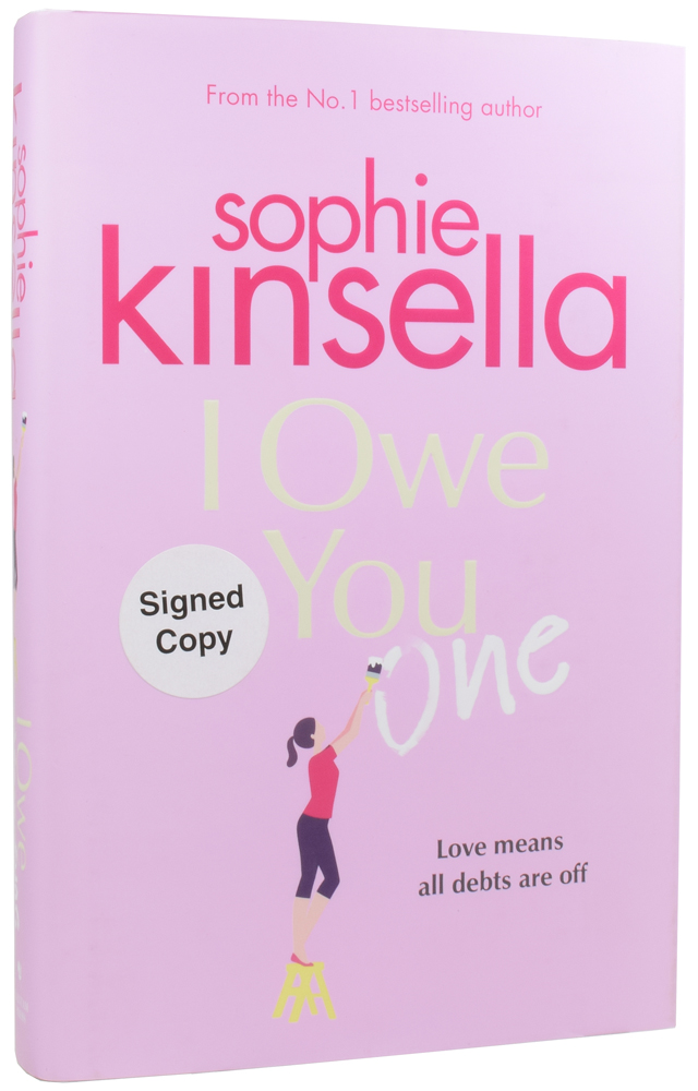 I Owe You One. Sophie KINSELLA, born 1969, Madeleine TOWNLEY.