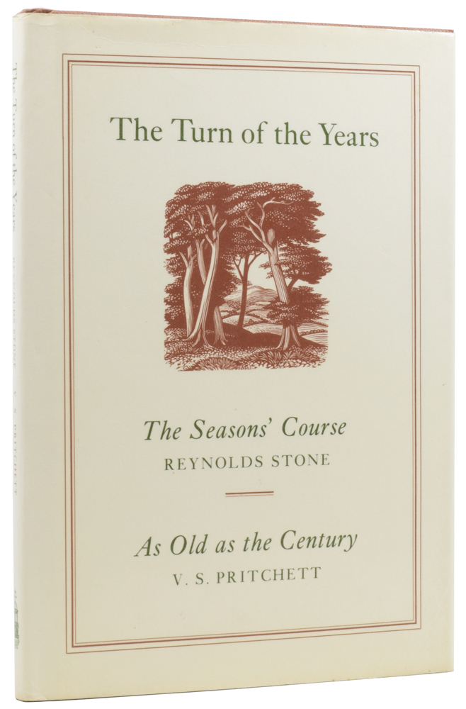 The Turn of the Years. The Seasons' Course, Selected Engravings by Reynolds Stone [and] As Old as the Century, V.S. Pritchett. Reynolds STONE, V. S., PRITCHETT, 1909–1979, Paul THEROUX, introduction.