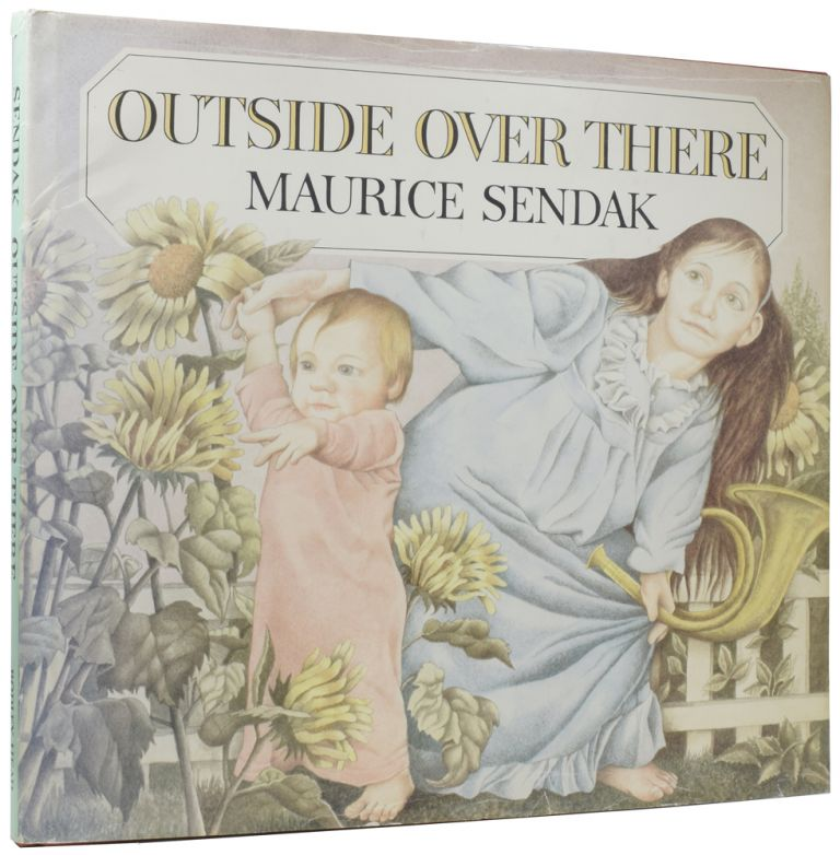 Outside Over There. Maurice SENDAK, Ursula NORDSTROM.