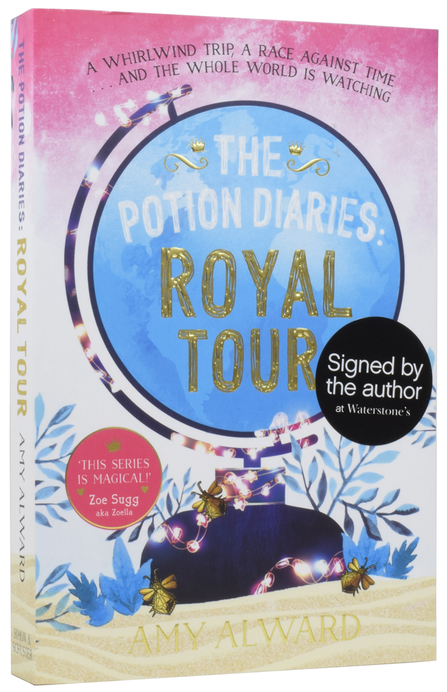 The Potion Diaries: Royal Tour. Amy ALWARD, born 1986, Amy McCULLOCH.