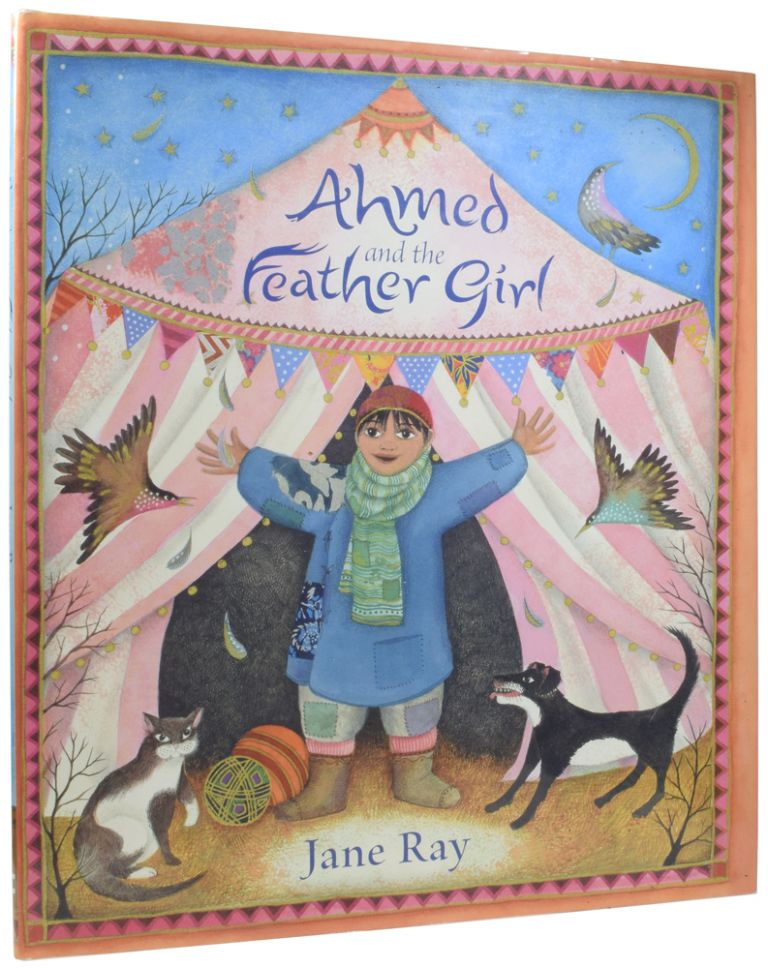 Ahmed and the Feather Girl. Jane RAY, born 1960.