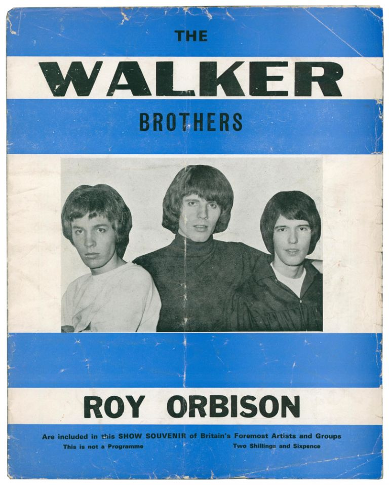 Show Souvenir of Britain's Foremost Artists and Groups. The Walker Brothers | Roy Orbison.