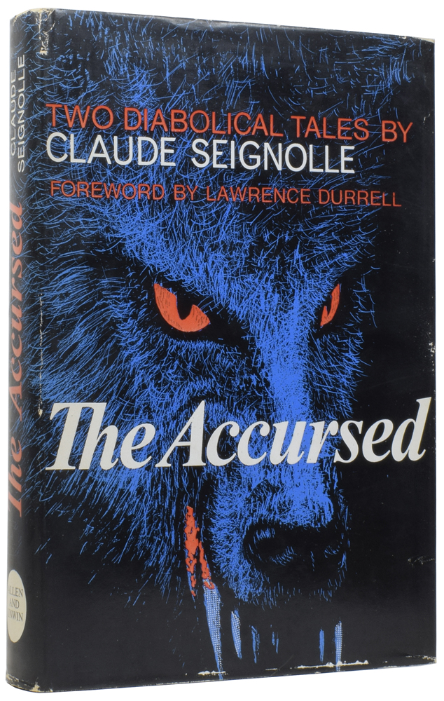 The Accursed, Two Diabolical Tales. Claude SEIGNOLLE, Bernard WALL, Lawrence DURRELL, foreword.