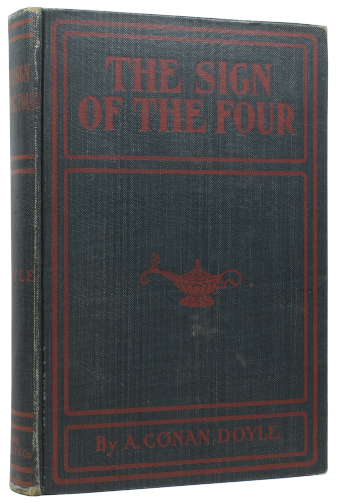 The Sign of the Four and A Scandal in Bohemia. Arthur Conan DOYLE, Sir.