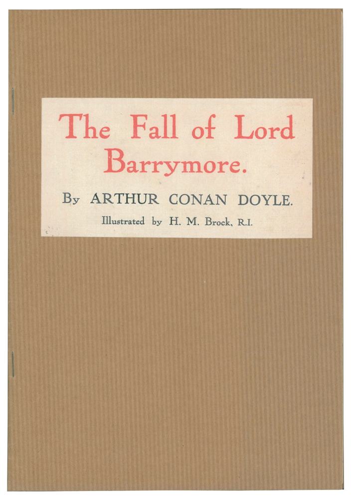 The Fall of Lord Barrymore. [An extract from The Strand Magazine]. Arthur Conan DOYLE, Sir, H. M. BROCK.