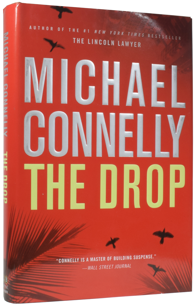 The Drop. Michael CONNELLY, born 1956.