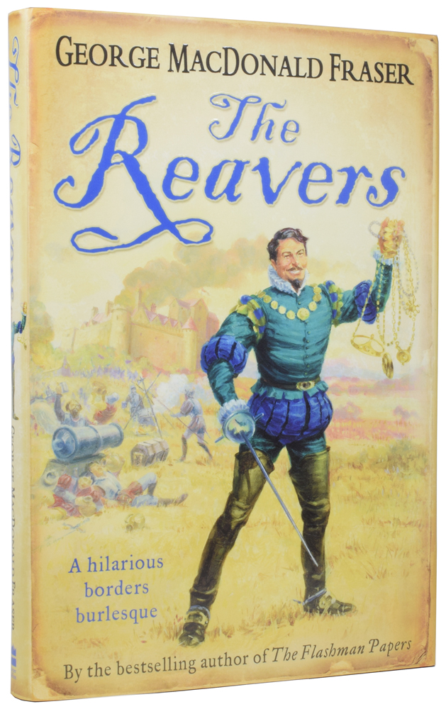 The Reavers. George MacDonald FRASER.