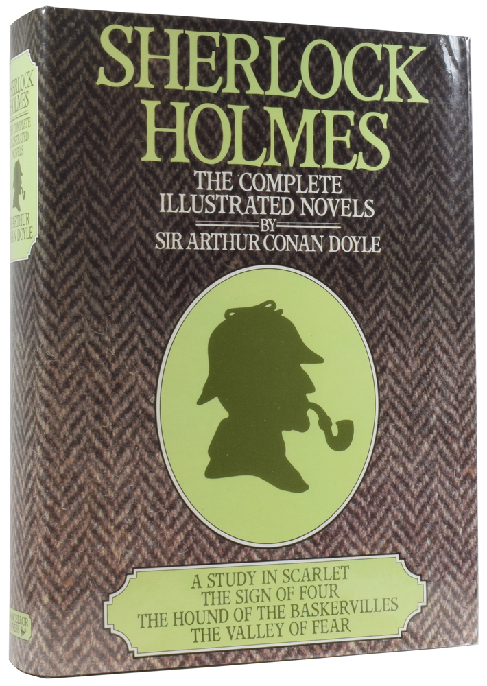 Sherlock Holmes: The Complete Illustrated Novels. A Study in Scarlet; The Sign of Four; The Hound of the Baskervilles; The Valley of Fear. Arthur Conan DOYLE, Sir.