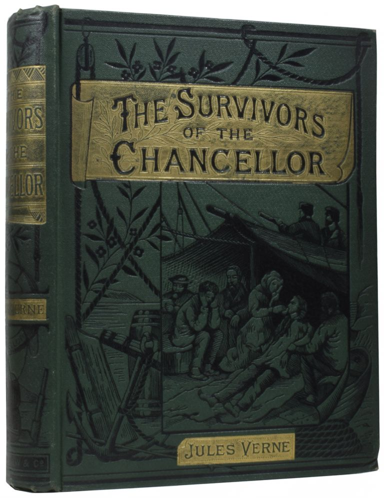 The Survivors of the Chancellor: Diary of J.R. Kazallon, Passenger. Jules VERNE, Gabriel, Ellen FREWER, Édouard RIOU.