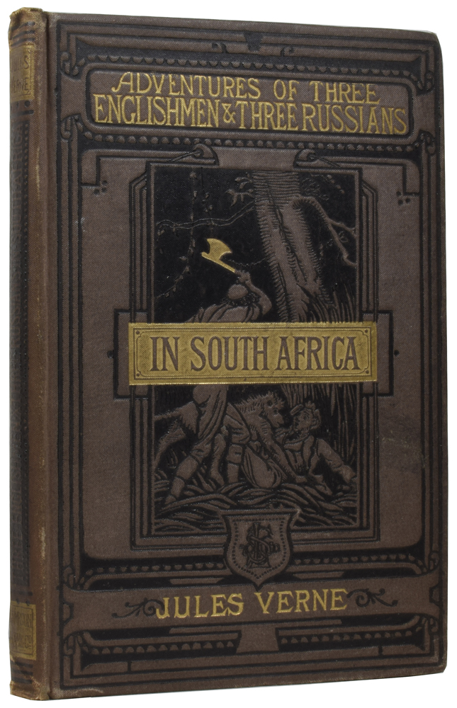 The Adventures of Three Englishmen and Three Russians in South Africa. Jules VERNE, Gabriel, Ellen E. FREWER, Jules FÉRAT.