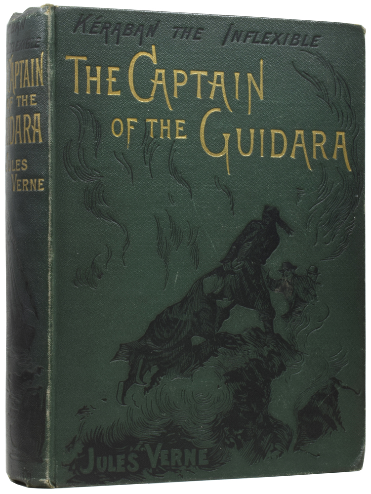 Keraban the Inflexible: The Captain of the Guidara. Jules VERNE, Gabriel, Léon BENETT.