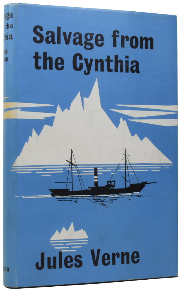 Salvage from the Cynthia. Jules VERNE, André LAURIE, Gabriel, Paschal GROUSSET, I. O. EVANS.