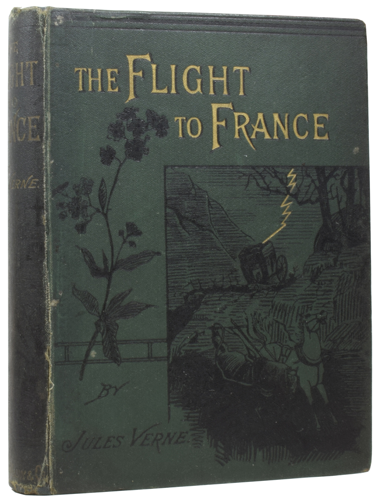 The Flight to France, or, The Memoirs of a Dragoon: A Tale of the Days of Dumouriez. Jules VERNE, Gabriel, Georges ROUX.
