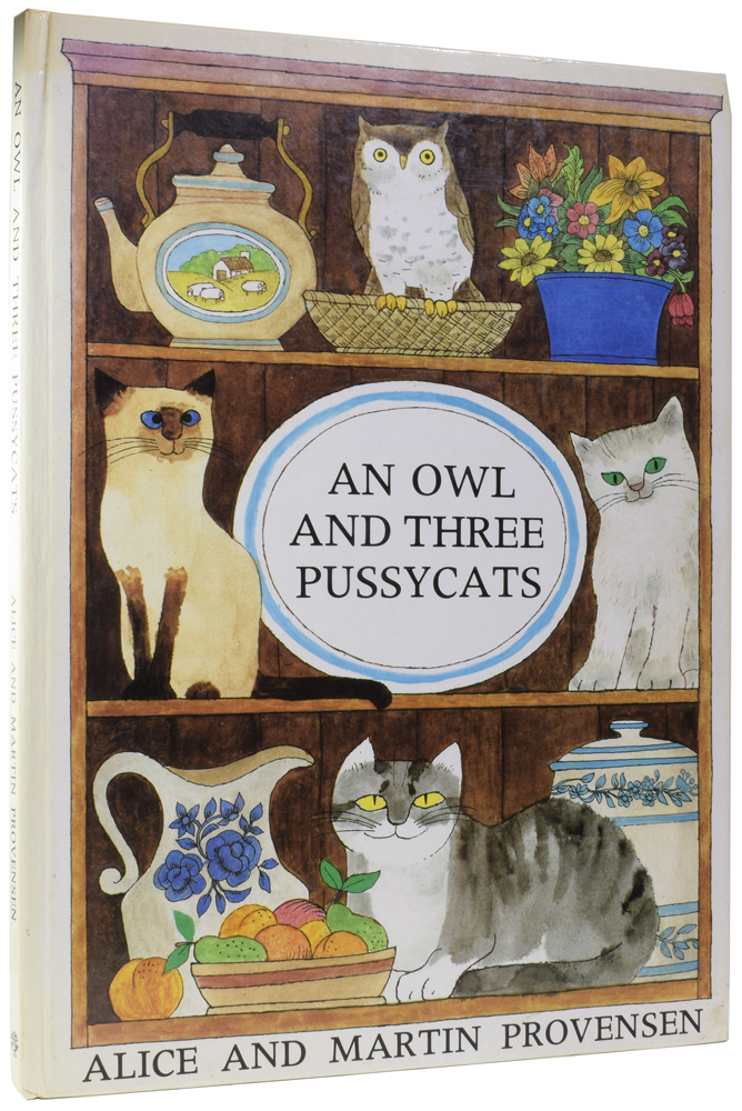 An Owl and Three Pussycats. Alice PROVENSEN, and Martin.