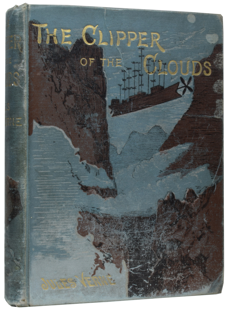The Clipper of the Clouds. [Robur the Conquerer]. Jules VERNE, Gabriel, Léon BENETT.