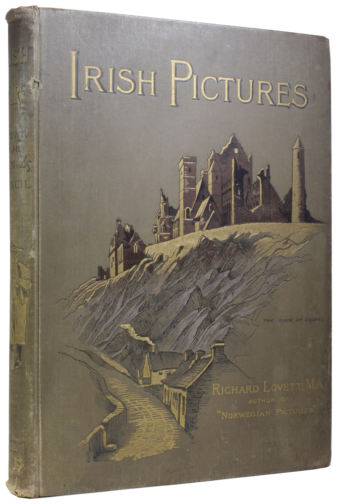 Irish Pictures, Drawn with Pen and Pencil. Richard LOVETT.