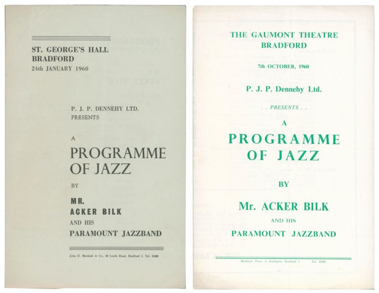 A Programme of Jazz by Mr. Acker Bilk and His Paramount Jazzband [Concert Programmes]. St. George's Hall, Bradford, 24th January 1960 [and] The Gaumont Theatre, Bradford, 7th October 1960. Presented by P.J.P. Dennehy Ltd. Acker BILK.