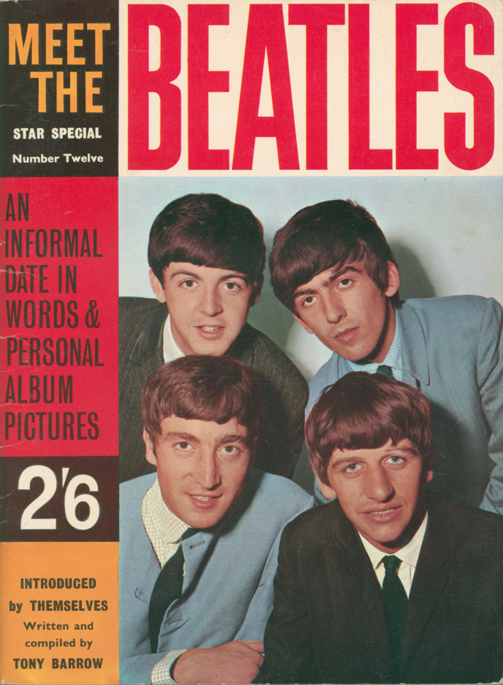 Meet the Beatles. Star Special Number Twelve: An Informal Date in Words & Personal Album Pictures. Introduced by themselves. Tony BARROW.