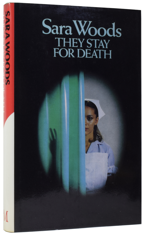 They Stay for Death. Sara WOODS, Lana Hutton BOWEN-JUDD.