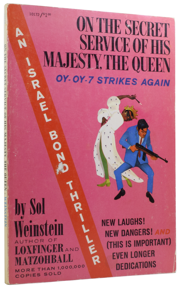 On the Secret Service of His Majesty, The Queen. An Israel Bond Thriller. Ian Fleming / Bondiana, Sol WEINSTEIN.
