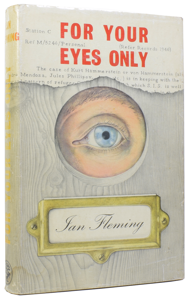 For Your Eyes Only. Ian Lancaster FLEMING.