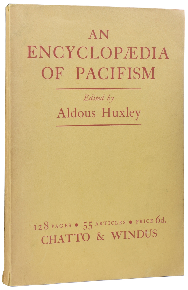 An Encyclopaedia of Pacifism. Aldous HUXLEY.