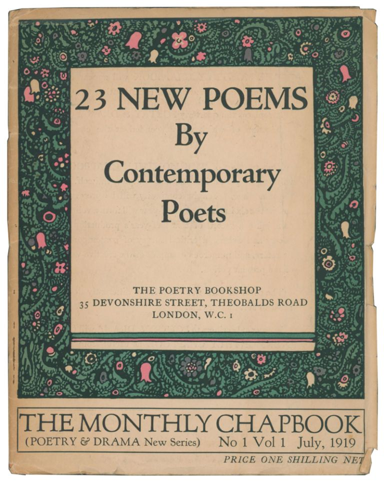The Monthly Chapbook: Twenty-Three New Poems by Contemporary Poets. Number One, Volume One. Walter DE LA MARE, Osbert SITWELL, Siegfried SASSOON, D. H. LAWRENCE, Edith SITWELL, Rose MACAULAY, Frederic MANNING, Richard ALDINGTON, Harold MONRO.
