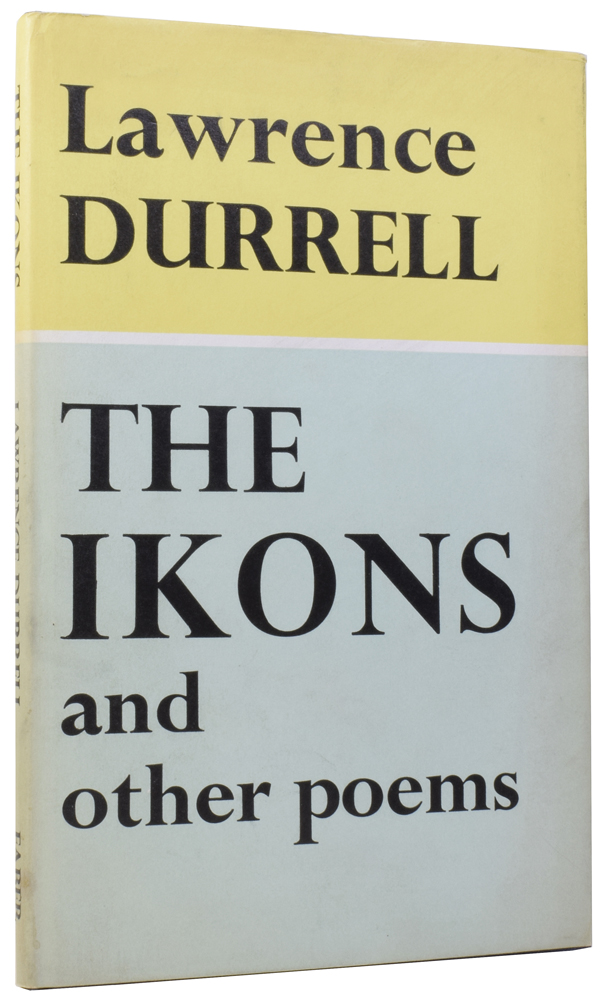 The Ikons, and Other Poems. Lawrence DURRELL, 1912–1990.