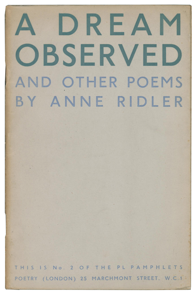A Dream Observed, and Other Poems. PL Pamphlets No. 2. Anne RIDLER.