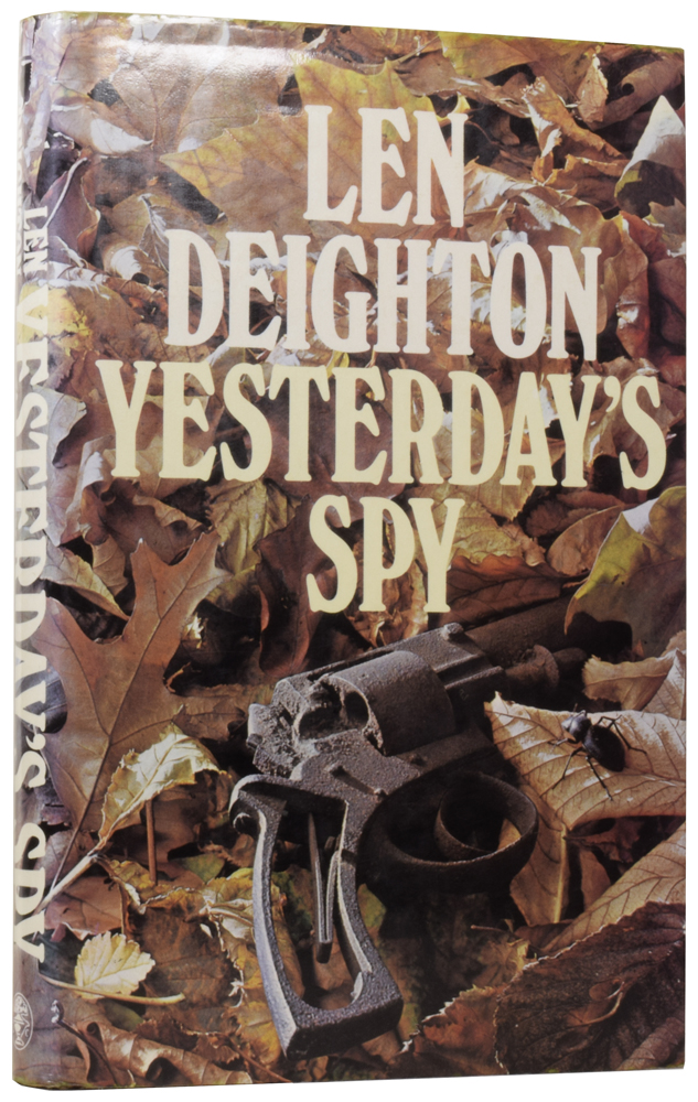 Yesterday's Spy. Len DEIGHTON, born 1929.