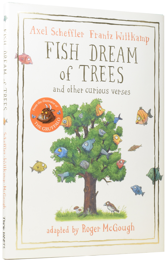 Fish Dream of Trees, and Other Curious Verses. Frantz WITTKAMP, Born 1943, Axel SCHEFFLER, Roger McGOUGH.