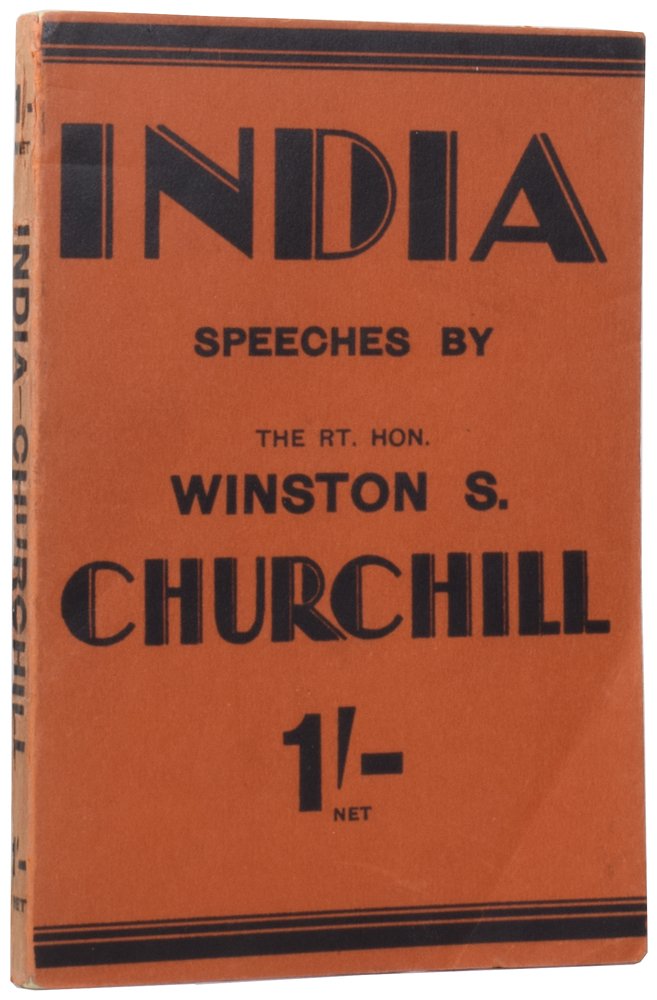 India. Speeches and An Introduction. Winston Spencer CHURCHILL, Sir.