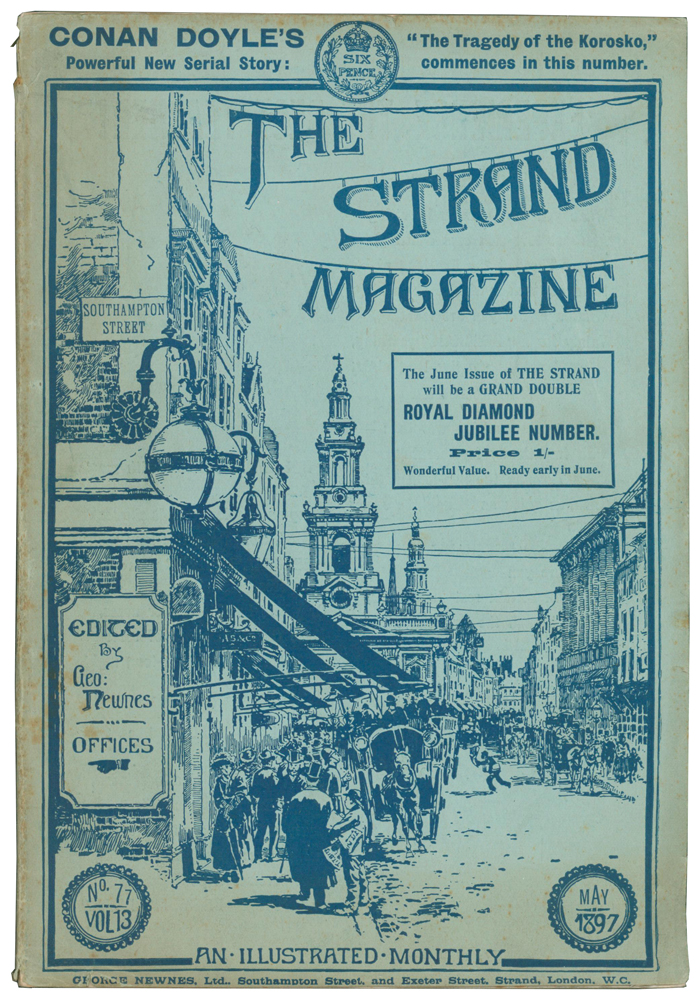 The Tragedy of the Korosko [and] Glimpses of Nature [and] The Strange Experience of Alkali Dick [and] Silenced [in] The Strand Magazine. Volumes 13 and 14, numbers 77 to 84. Arthur Conan DOYLE, Grant ALLEN, Bret HARTE, L. T. MEADE, Robert EUSTACE, Elizabeth Thomasina Meade SMITH.