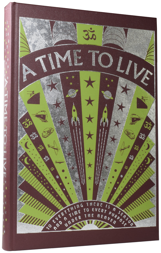 A Time to Live. Kay WILLIAMS, Michael PALIN, Arthur C. CLARKE, introductions.
