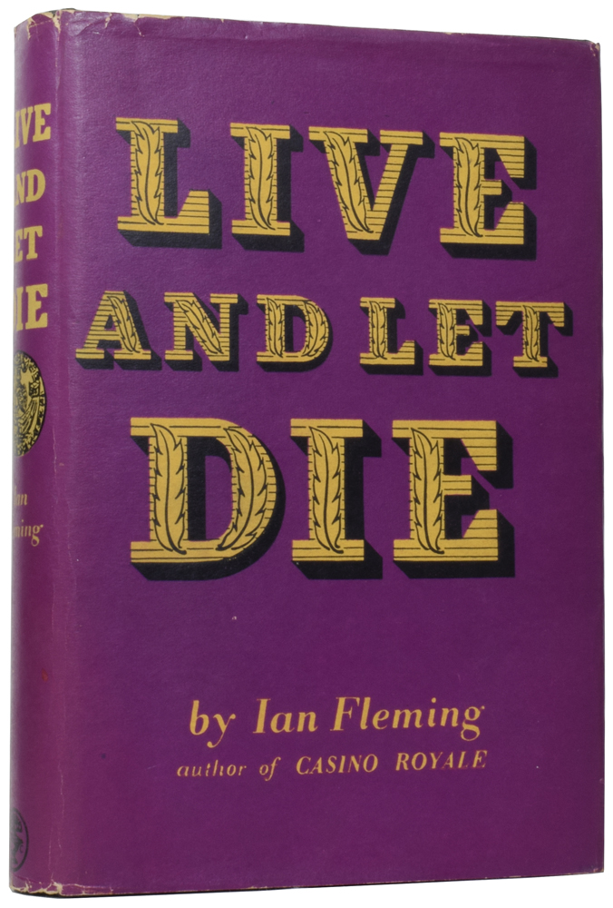 Live and Let Die (a James Bond novel). Ian Lancaster FLEMING.