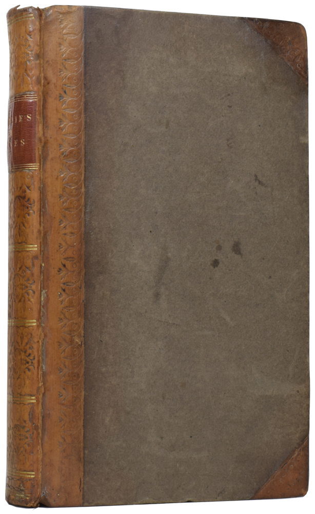 Literary and Characteristical Lives of John Gregory, M.D., Henry Home, Lord Kame, David Hume, Esq., and Adam Smith, L.L.D. To which are added a Dissertation on Public Spirit; and Three Essays. William SMELLIE.